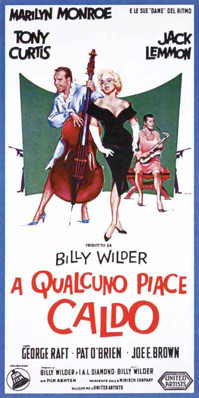 a+qualcuno+piace+caldo-billy-wilder-tony-curtis-marilyn-monroe-jack-lemmon-locandina-film