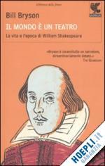 Bill-Bryston-IL+MONDO+è+TEATRO-William-Shakespeare