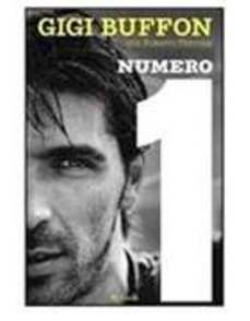 gianluigi-gigi-buffon-biografia-rizzoli-numero-1-copertina-libro